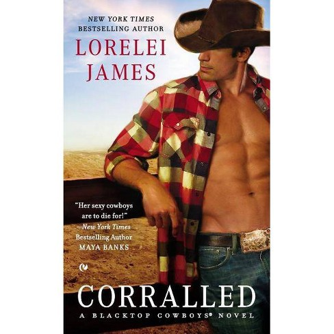 Corralled - (Blacktop Cowboys Novels) by  Lorelei James (Paperback) - image 1 of 1