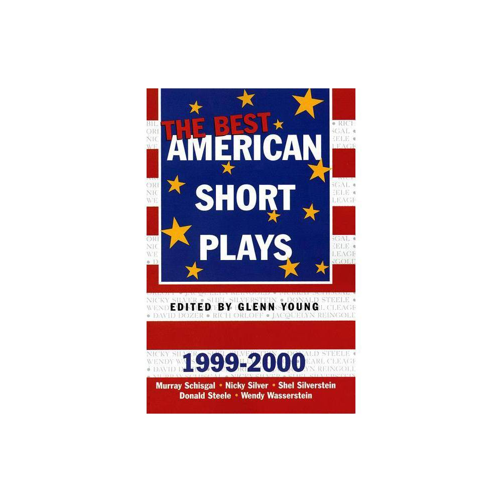The Best American Short Plays 1999 2000 By Glenn Young Paperback