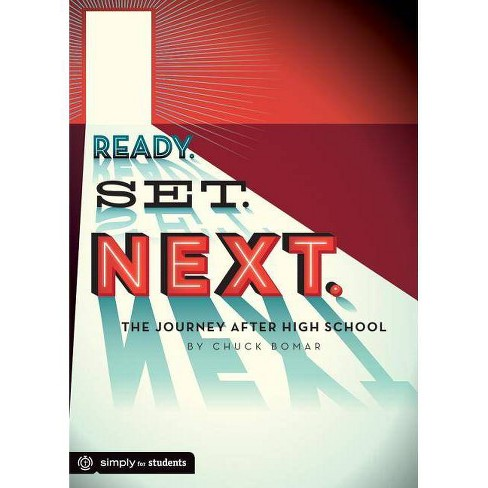 Ready. Set. Next - by  Chuck Bomar (Paperback) - image 1 of 1