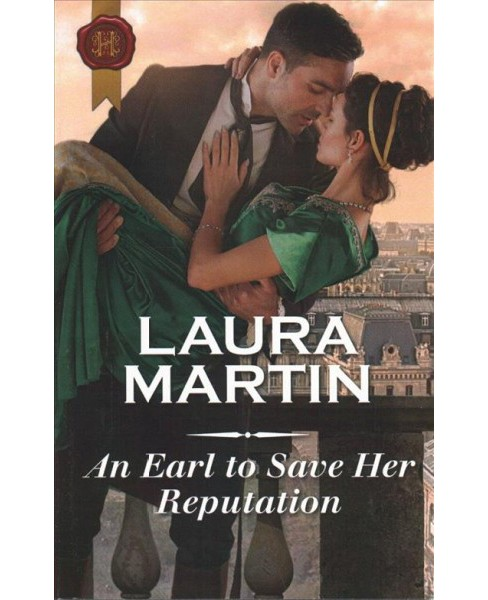 Earl to Save Her Reputation -  by Laura Martin (Paperback) - image 1 of 1