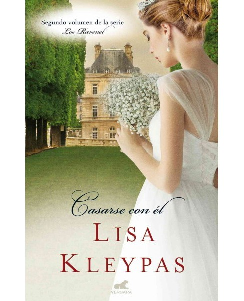 Casarse con él/ Marrying Winterborne (Hardcover) (Lisa Kleypas) - image 1 of 1