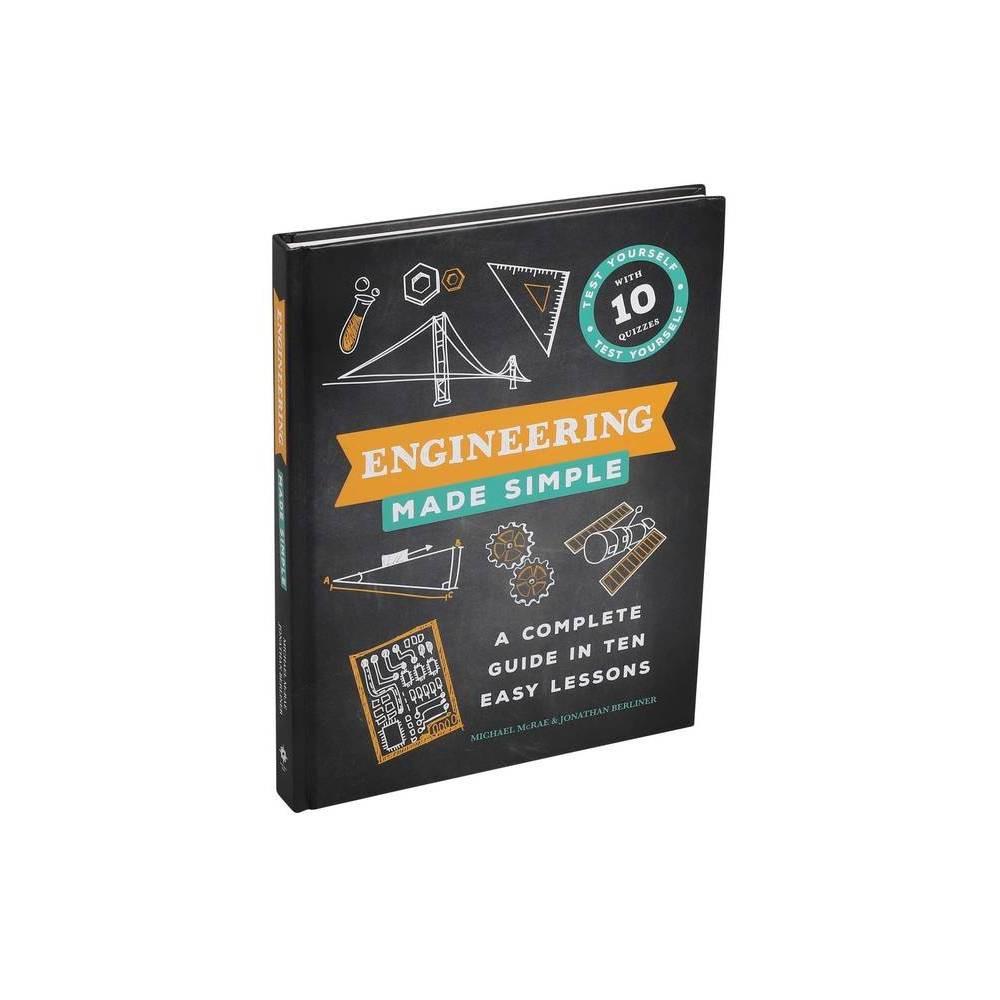 Engineering Made Simple By Michael Mcrae Jonathan Berliner Hardcover
