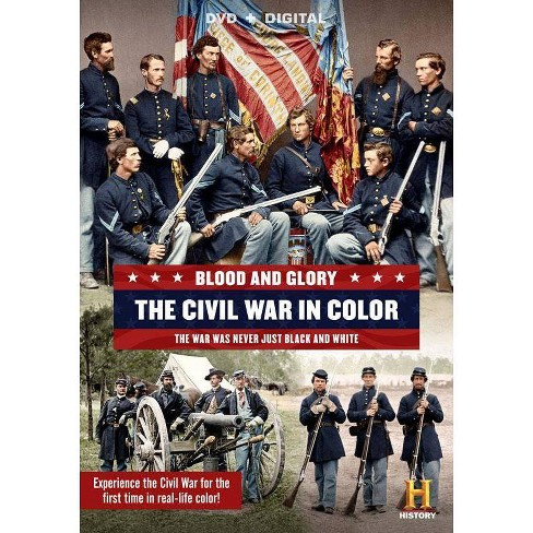 Blood and Glory: The Civil War in Color (DVD) - image 1 of 1