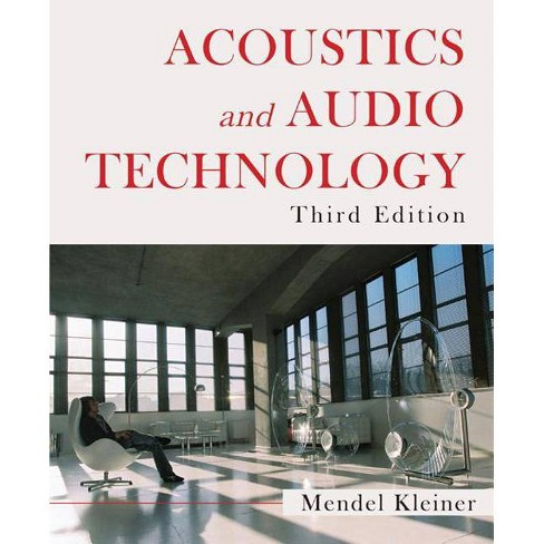 Acoustics and Audio Technology, Third Edition - (Acoustics: Information and Communication) 3 Edition - image 1 of 1