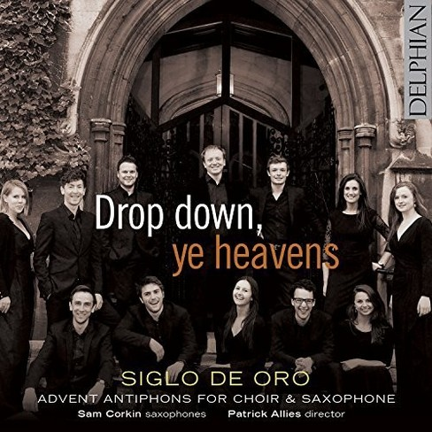 Siglo De Oro - Drop Down Ye Heavens (CD) - image 1 of 1