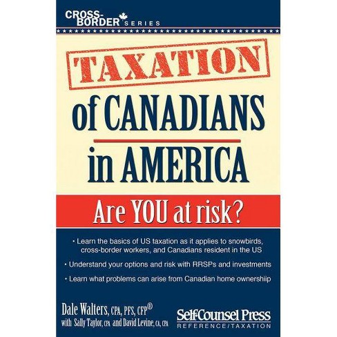 Taxation of Canadians in America - (Cross-Border) by  Dale Walters (Mixed media product) - image 1 of 1