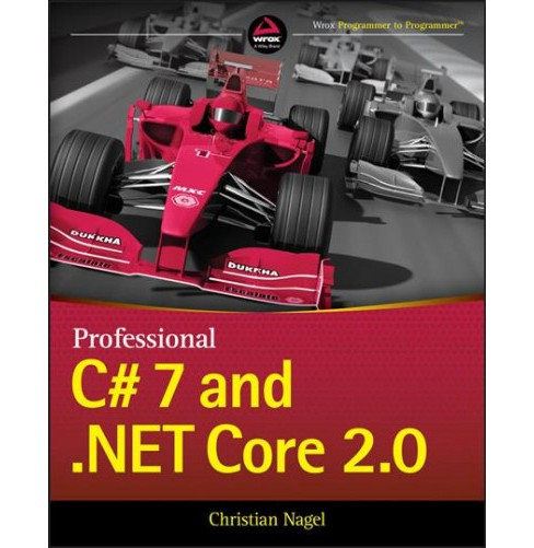 Professional C 7 And Net Core 2 0 By Christian Nagel Paperback