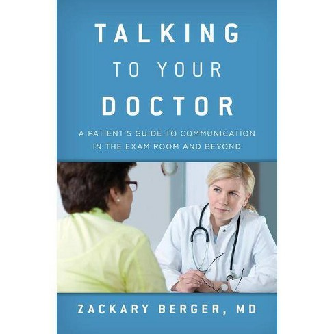 Talking to Your Doctor - by  Zackary Berger (Hardcover) - image 1 of 1