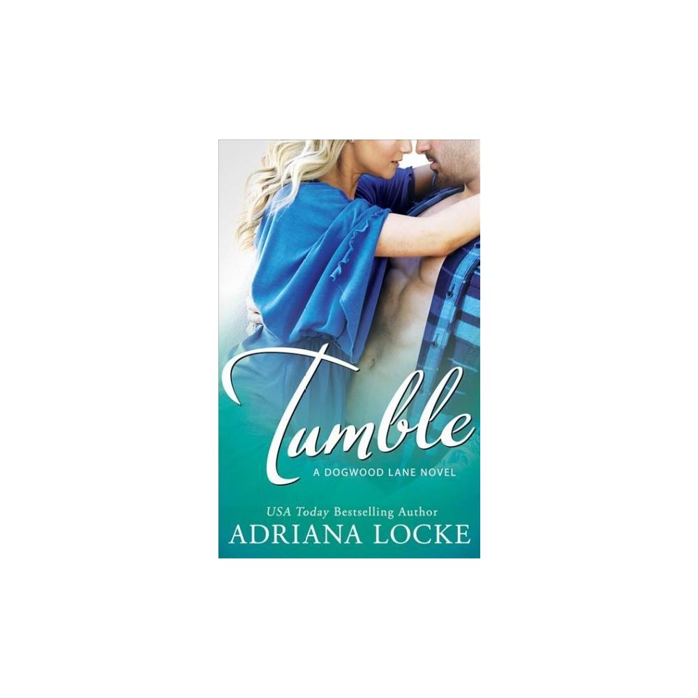 Tumble - Unabridged (Dogwood Lane) by Adriana Locke (CD/Spoken Word)