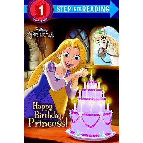Happy Birthday, Princess! (Disney Princess) - (Step Into Reading) by  Jennifer Liberts (Hardcover) - image 1 of 1