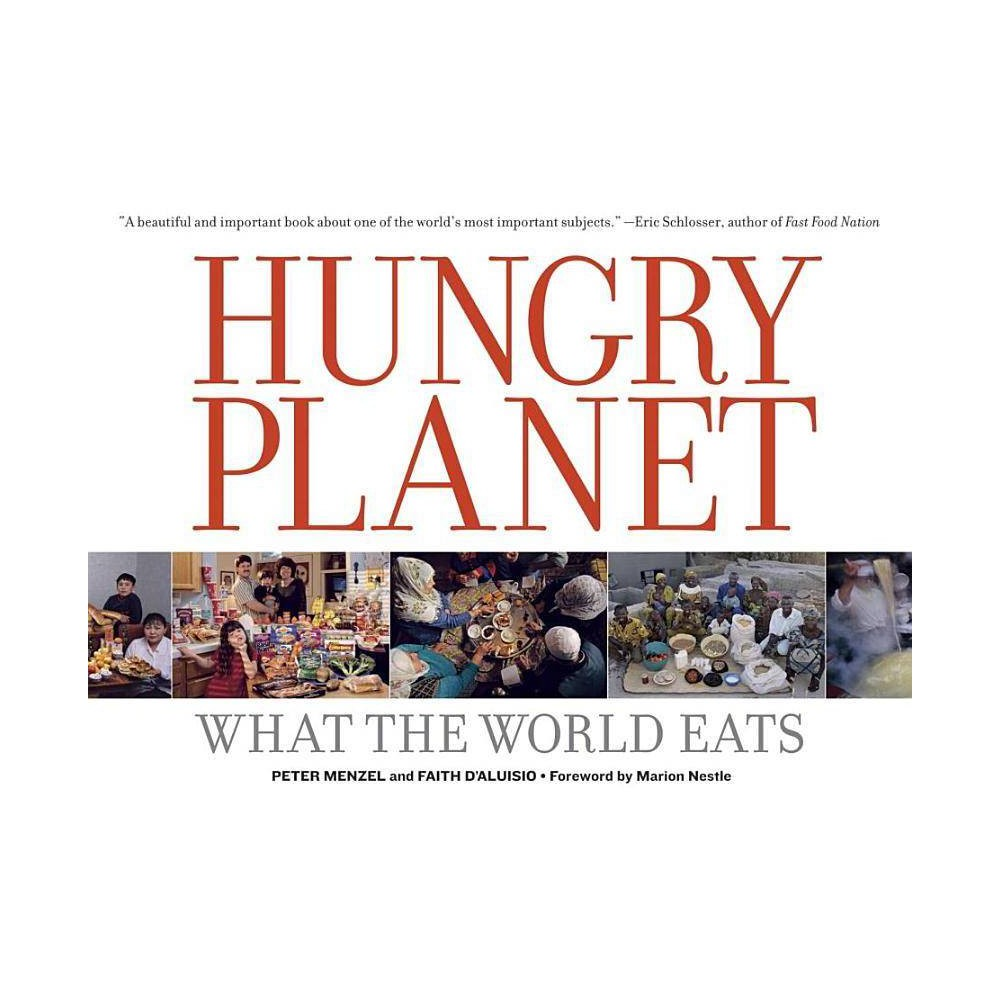 Hungry Planet By Peter Menzel Faith D Aluisio Paperback
