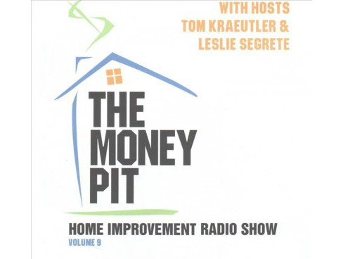 Money Pit : Library Edition (Vol 9) (Unabridged) (CD/Spoken Word) (Tom Kraeutler & Leslie Segrete) - image 1 of 1