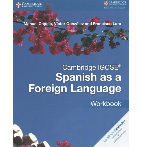Cambridge IGCSE Spanish as a Foreign Language (Workbook) (Paperback) (Manual Capelo & Victor Gonzalez & - image 1 of 1