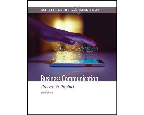Business Communication : Process & Product (Hardcover) (Mary Ellen Guffey & Dana Loewy) - image 1 of 1