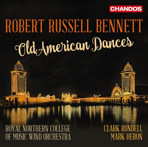 Royal Northern Colle - Bennett:Old American Dances (CD) - image 1 of 1