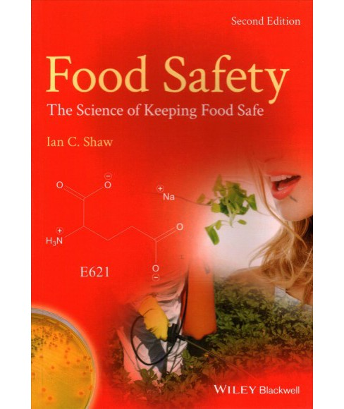 Food Safety : The Science of Keeping Food Safe -   Book 2 by Ian C. Shaw (Paperback) - image 1 of 1