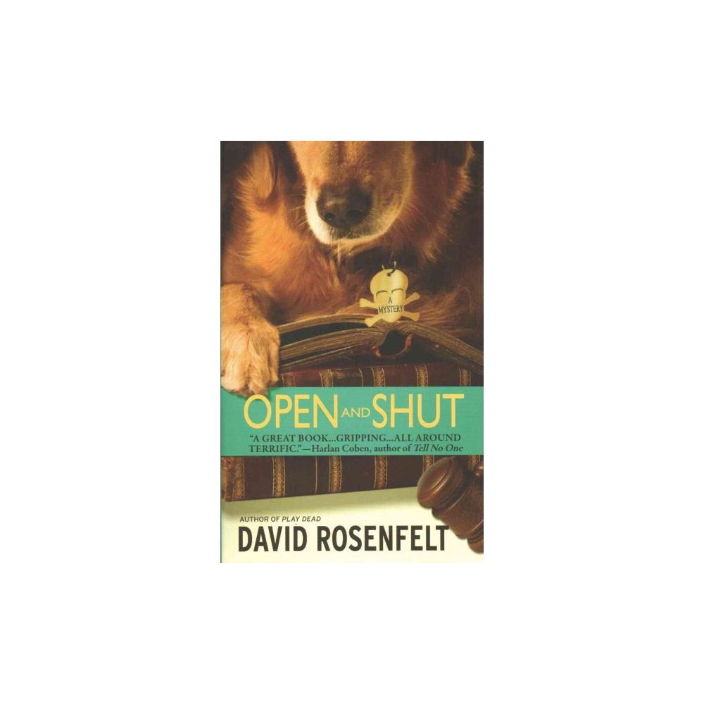 Open and Shut - by David Rosenfelt (Paperback)