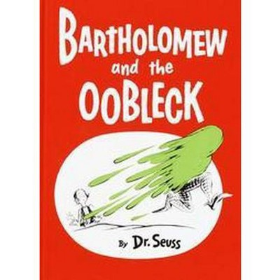 Bartholomew and the Oobleck (Hardcover)(Dr. Seuss)