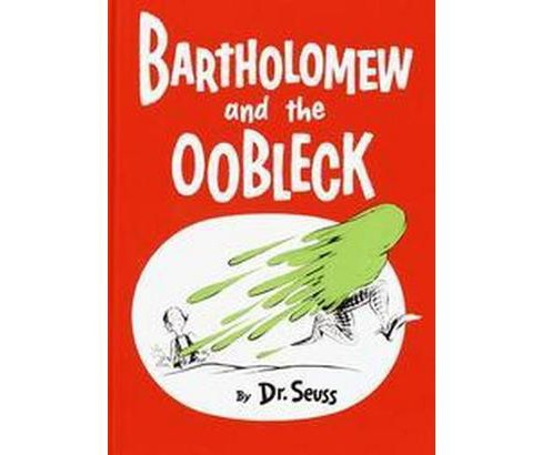 Bartholomew and the Oobleck (Hardcover) (Dr. Seuss) - image 1 of 1