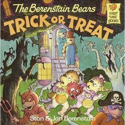 The Berenstain Bears Trick or Treat ( First Time Books)(Paperback)by Stan Berenstain