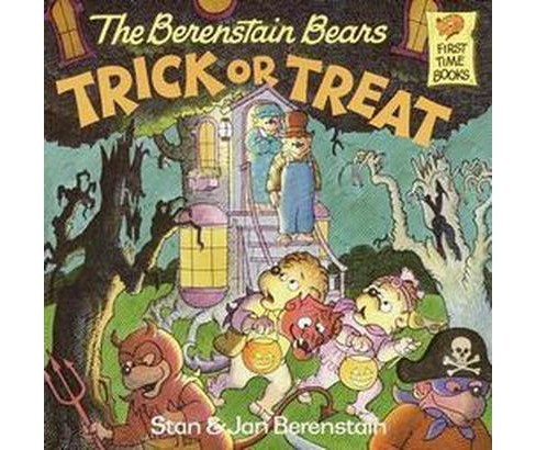 The Berenstain Bears Trick or Treat ( First Time Books) (Paperback) by Stan Berenstain - image 1 of 1