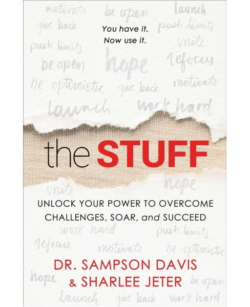 Stuff : Unlock Your Power to Overcome Challenges, Soar, and Succeed -  (Hardcover) - image 1 of 1