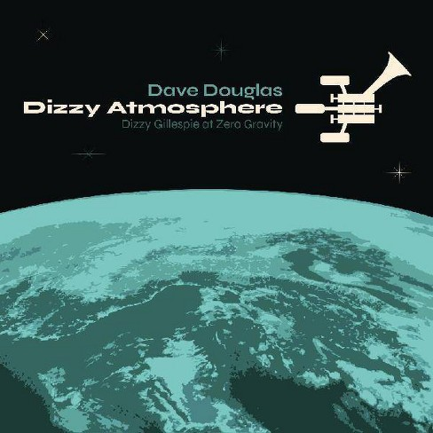 Douglas Dave - Dizzy Atmopshere (CD) - image 1 of 1