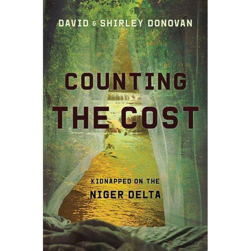 Counting the Cost - (Biography) by  David Donovan & Shirley Donovan (Paperback) - image 1 of 1