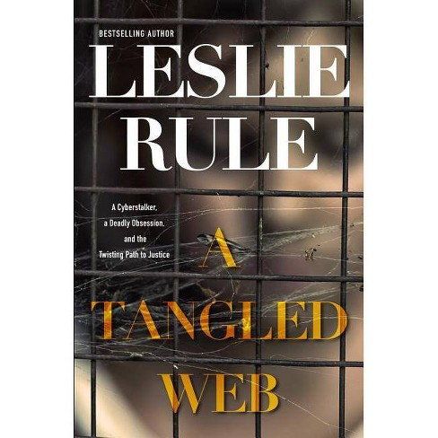 A Tangled Web - by  Leslie Rule (Hardcover) - image 1 of 1