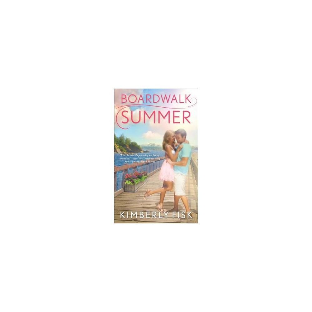 Boardwalk Summer (Paperback) (Kimberly Fisk)