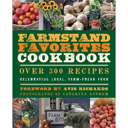 Farmstand Favorites Cookbook - (Paperback) - image 1 of 1