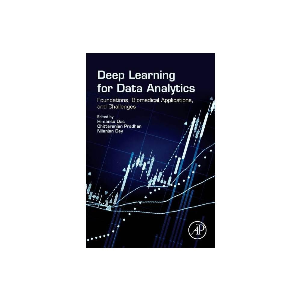 Deep Learning For Data Analytics By Himansu Das Chittaranjan Pradhan Nilanjan Dey Paperback