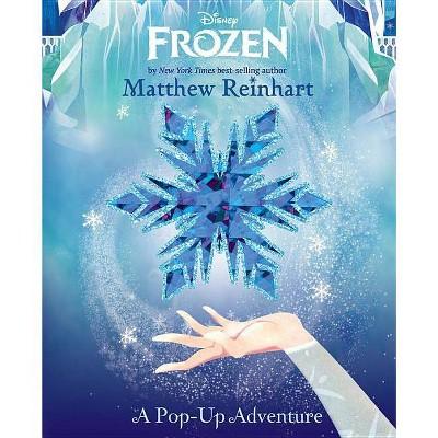 Frozen   By  Matthew Reinhart (Hardcover) by Readerlink