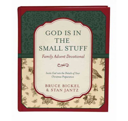 God Is in the Small Stuff Family Advent Devotional : Invite God into the Details of Your Christmas - image 1 of 1