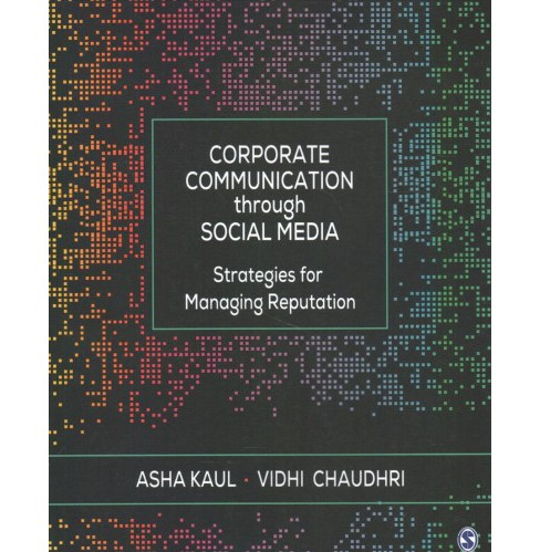 Corporate Communication Through Social Media : Strategies for Managing Reputation -  (Paperback) - image 1 of 1