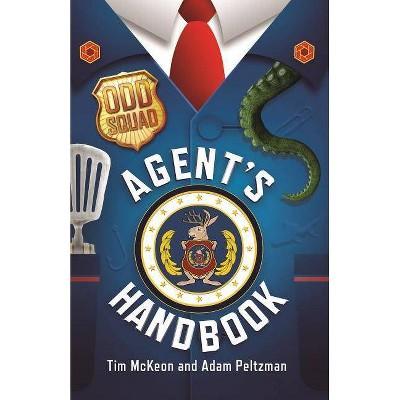 Odd Squad Agent's Handbook - by  Tim McKeon & Adam Peltzman (Hardcover)
