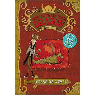How to Train Your Dragon (Heroic Misadventures of Hiccup Horrendous Haddock) by Cressida Cowell (Paperback)