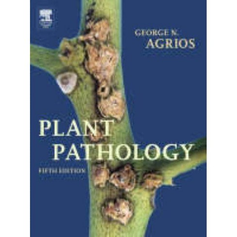 Plant Pathology - 5 Edition by  George N Agrios (Hardcover) - image 1 of 1