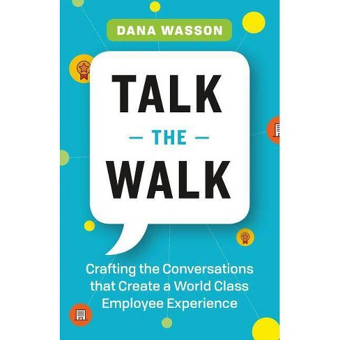 Talk the Walk - by  Wright-Wasson (Paperback) - image 1 of 1