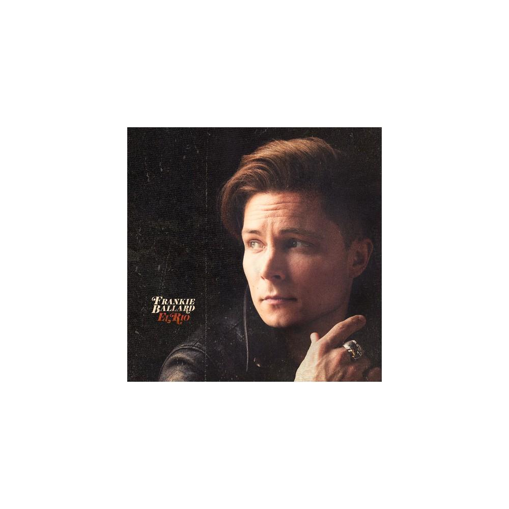 Frankie Ballard - El Rio (Vinyl) Frankie Ballard - El Rio (Vinyl)