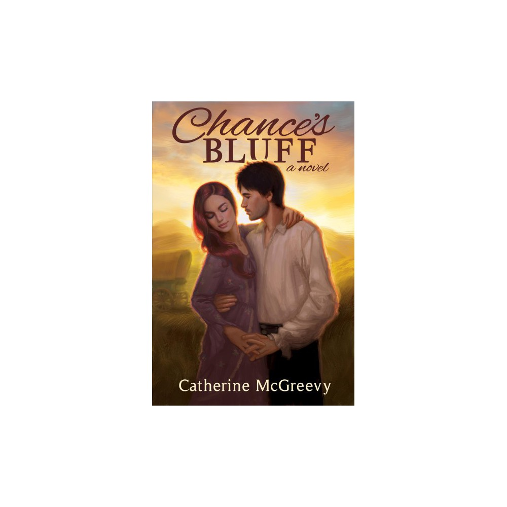 Chance's Bluff (Paperback) (Catherine Mcgreevy)