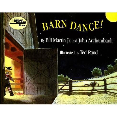 Barn Dance! - (Reading Rainbow Books) by  Bill Martin & John Archambault (Paperback) - image 1 of 1