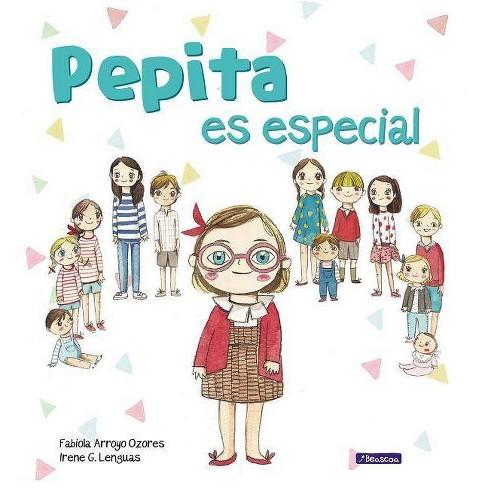 Pepita Es Especial - by  Fabiola Arroyo (Hardcover) - image 1 of 1