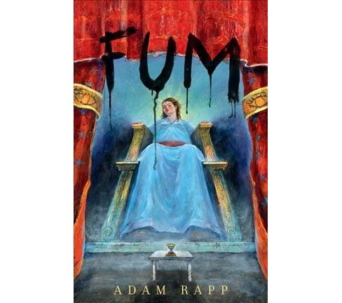 Fum -  by Adam Rapp (Hardcover) - image 1 of 1