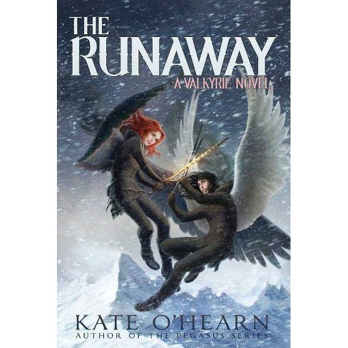 The Runaway - (Valkyrie) by  Kate O'Hearn (Paperback) - image 1 of 1