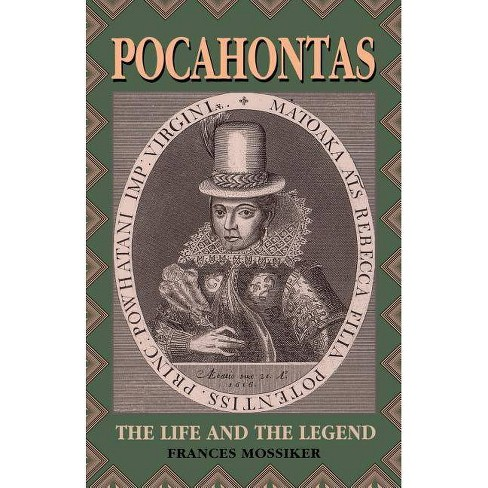 Pocahontas - by  Frances Mossiker (Paperback) - image 1 of 1
