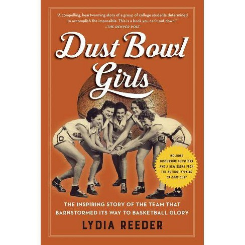 Dust Bowl Girls - by  Lydia Reeder (Paperback) - image 1 of 1