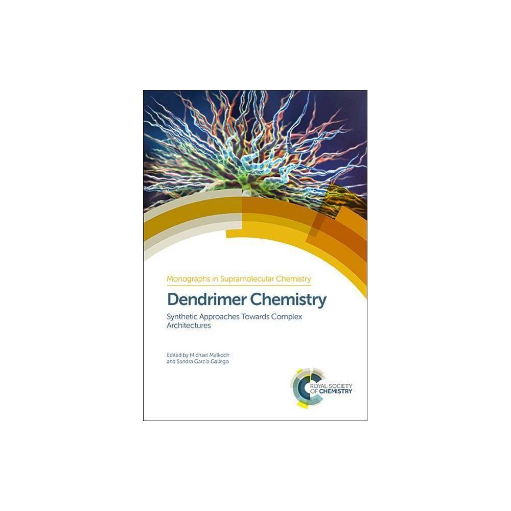 Dendrimer Chemistry - (Monographs in Supramolecular Chemistry) (Hardcover)