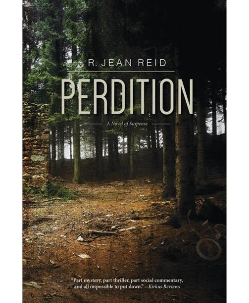 Perdition : A Novel of Suspense (Paperback) (R. Jean Reid) - image 1 of 1