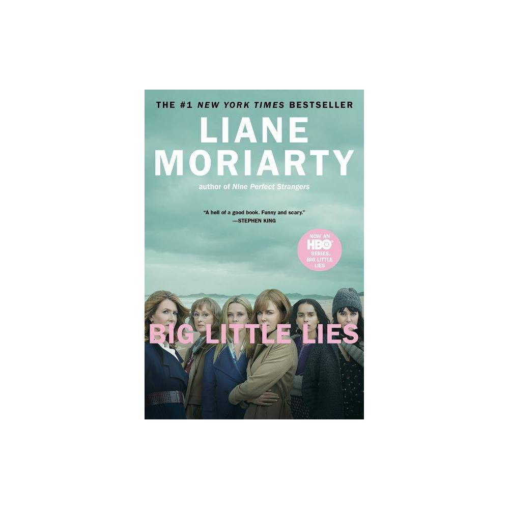 Big Little Lies (Trade paper) By Liane Moriarty Big Little Lies (Trade paper) By Liane Moriarty